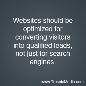 Optimize websites for converting visitors, not just search engines