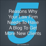5 reasons your law firm needs a blog 150x150 Law Firm Website Checklist [Infographic]