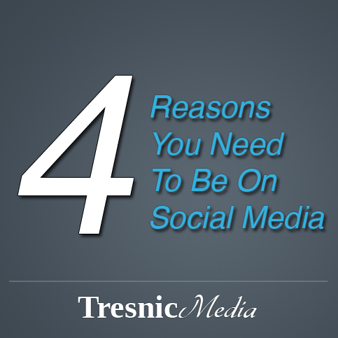 4 Reasons You Need To Be On Social Media