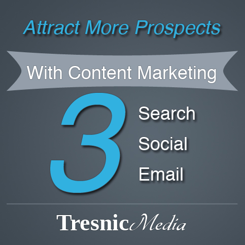 Attract Prospects With Content Marketing