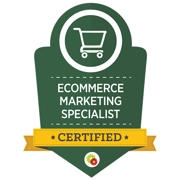 ecommerce-marketing-specialist-certified-badge